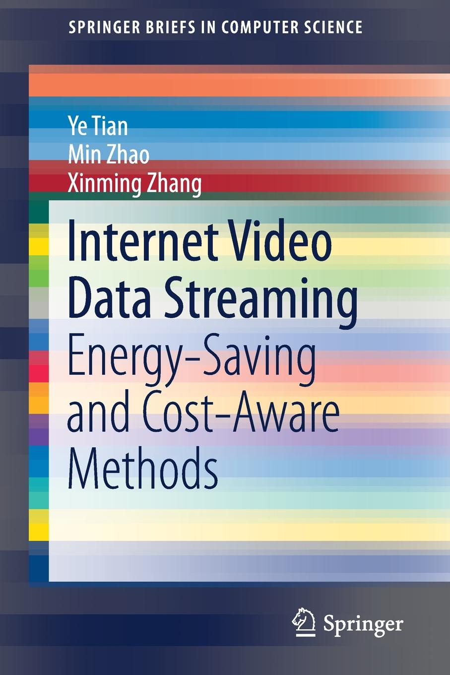 лучшая цена Ye Tian, Min Zhao, Xinming Zhang Internet Video Data Streaming. Energy-saving and Cost-aware Methods