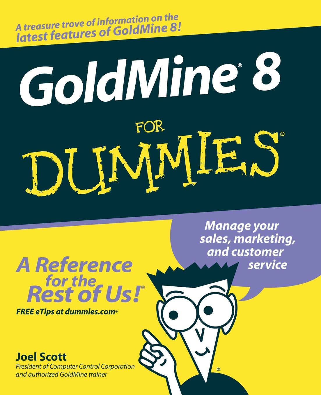 Scott GoldMine 8 For Dummies scott hatch a act for dummies