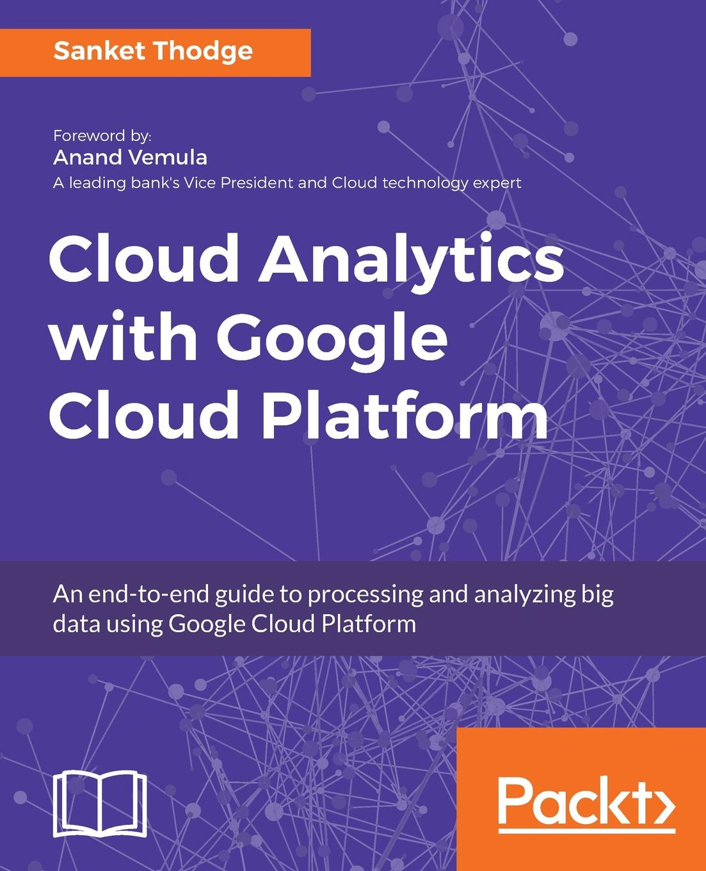 Sanket Thodge Cloud Analytics with Google Cloud Platform cloud pattern socks 5pairs