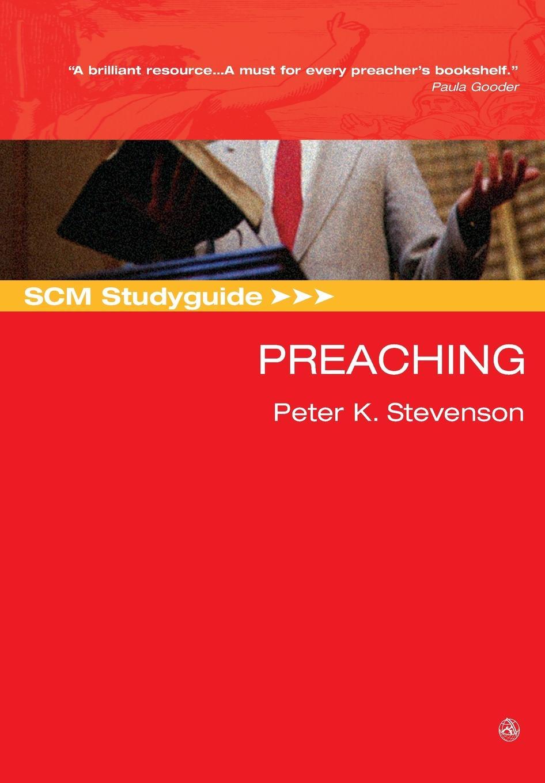 Peter Stevenson SCM Studyguide to Preaching цена
