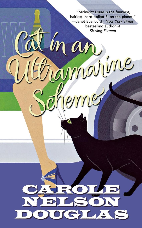 Carole Nelson Douglas Cat in an Ultramarine Scheme. A Midnight Louie Mystery midnight in broad daylight