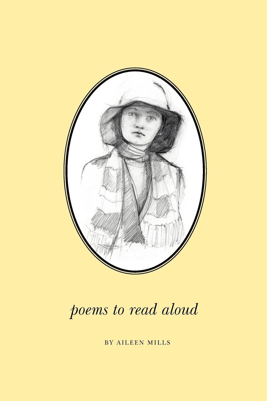 Aileen Mills Poems to Read Aloud