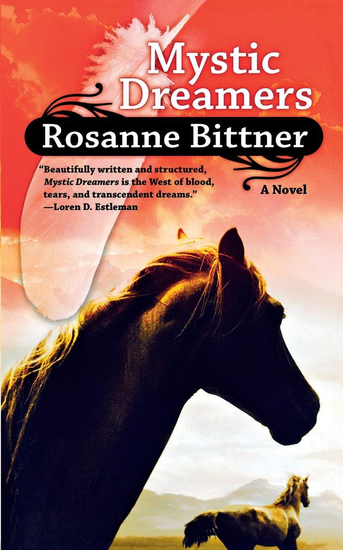 цена на ROSANNE BITTNER MYSTIC DREAMERS