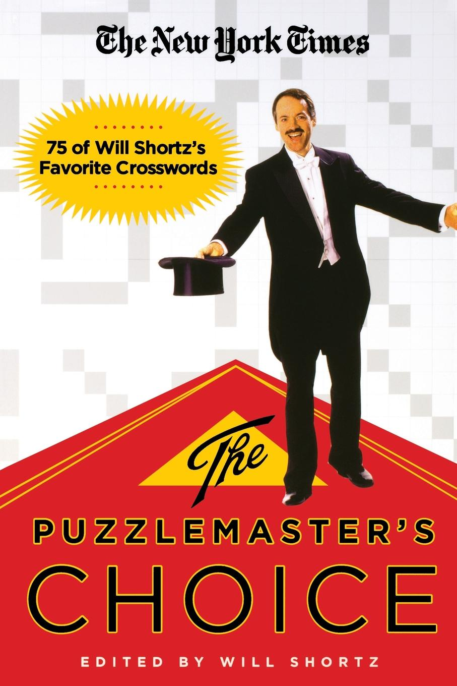 The New York Times The Puzzlemaster's Choice. 75 of Will Shortz's Favorite Crosswords abby green the sultan s choice
