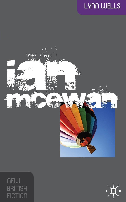 Lynn Wells Ian McEwan mcewan i nutshell