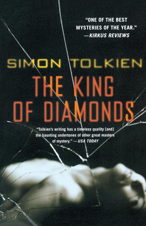 цена на Simon Tolkien The King of Diamonds