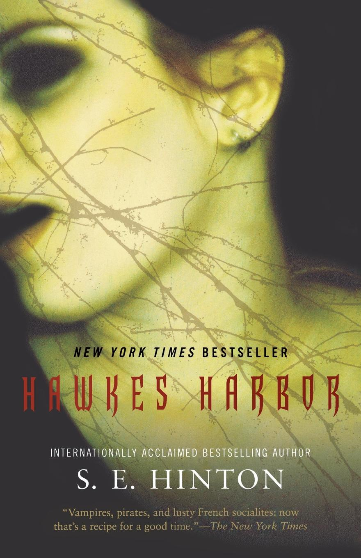 S. E. Hinton Hawkes Harbor jacquetta hawkes a land