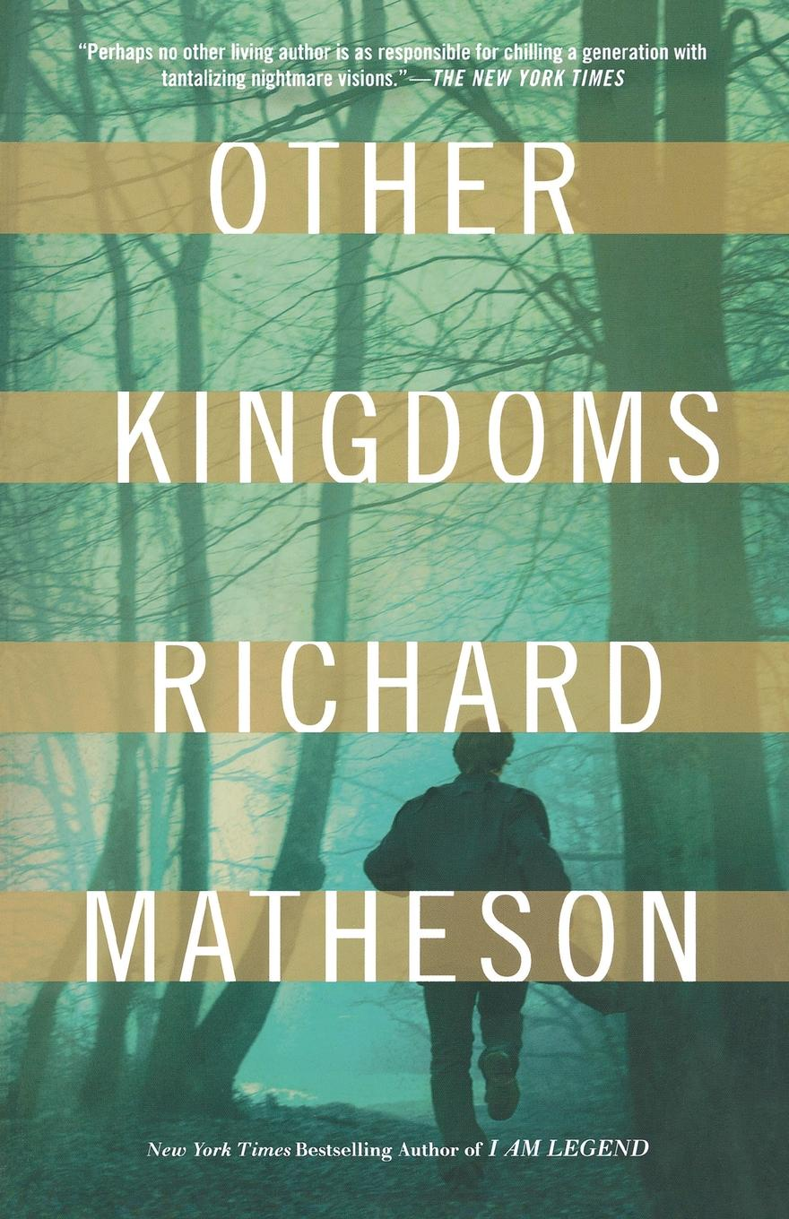 Richard Matheson Other Kingdoms richard matheson 7 steps to midnight