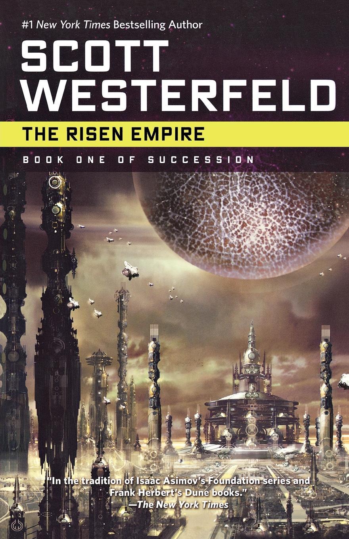Scott Westerfeld The Risen Empire