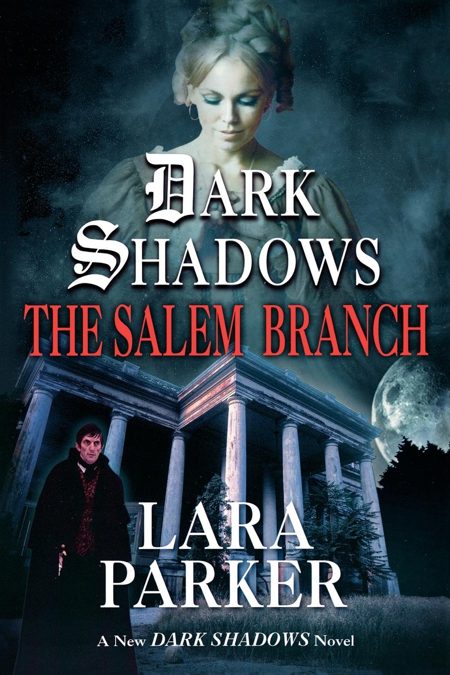 Lara Parker The Salem Branch branch