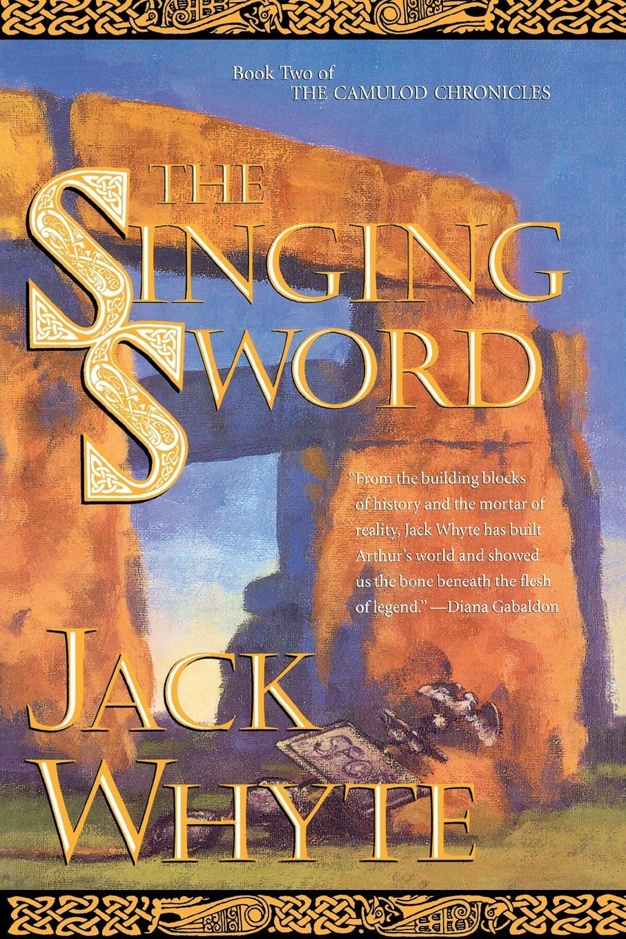 Jack Whyte The Singing Sword. The Dream of Eagles, Volume 2 daughter of the sword