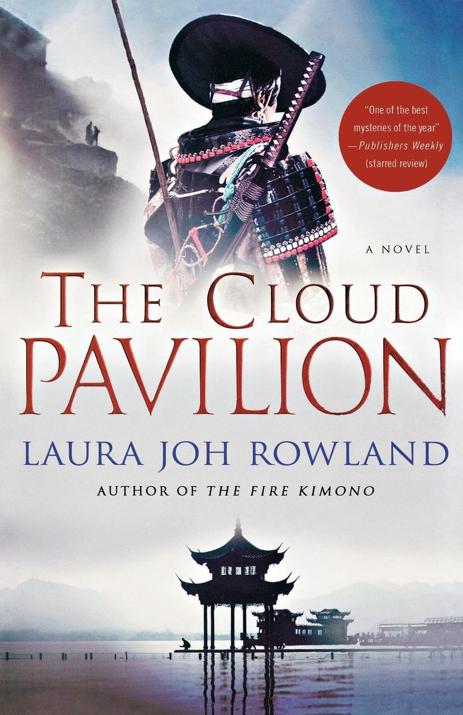 Laura Joh Rowland The Cloud Pavilion