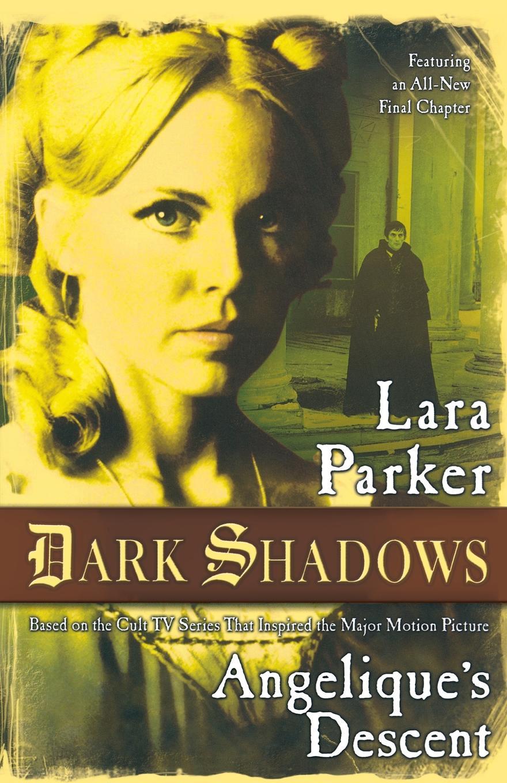 Lara Parker Angelique's Descent lara parker angelique s descent