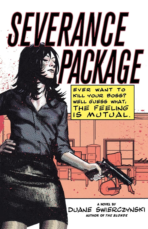 Duane Swierczynski Severance Package