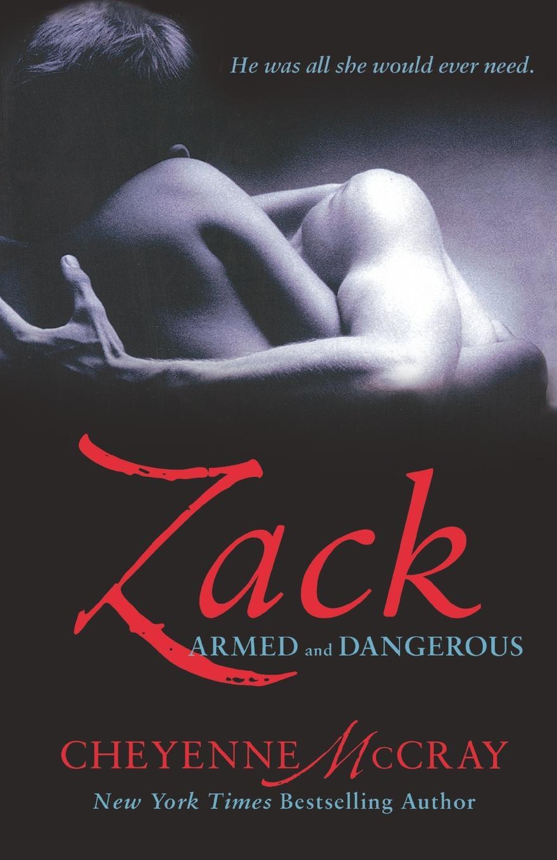 Cheyenne McCray Zack. Armed and Dangerous