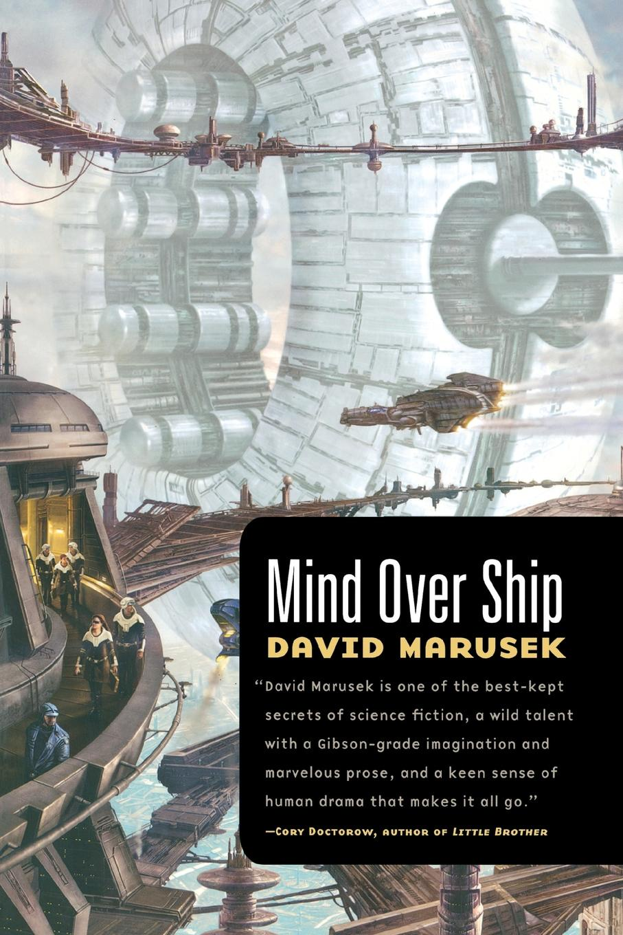 David Marusek Mind Over Ship
