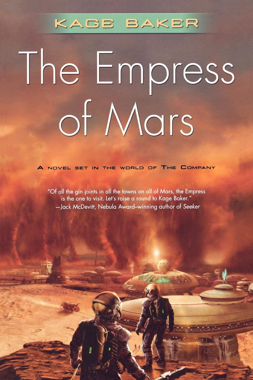 Kage Baker The Empress of Mars недорого