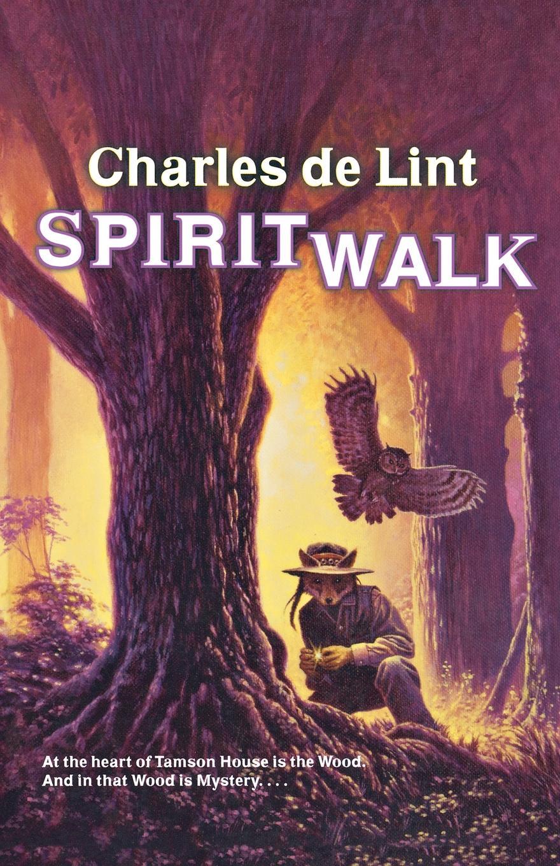Charles de Lint Spiritwalk