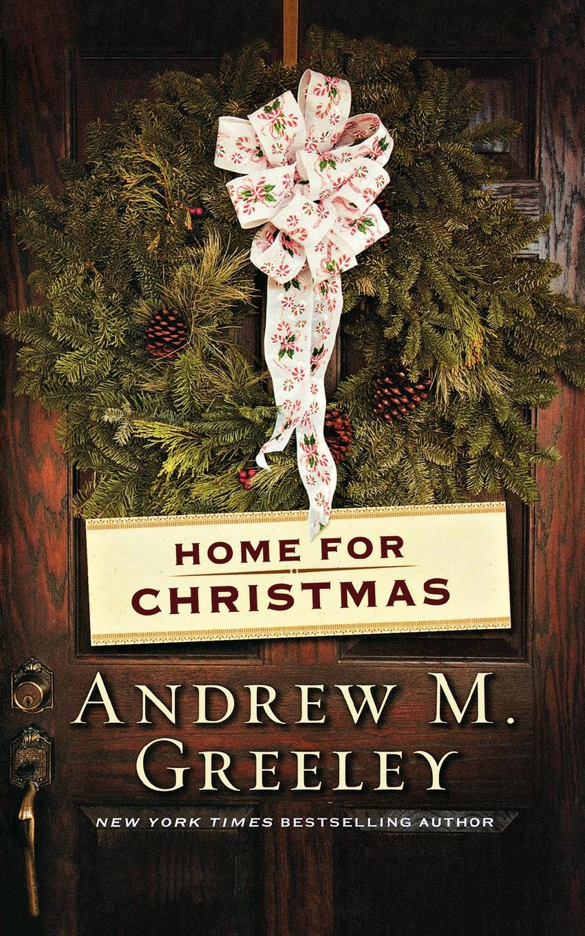 Andrew M. Greeley Home for Christmas