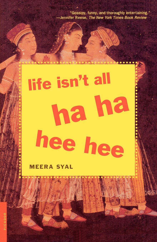 цена на Meera Syal Life Isn't All Ha Ha Hee Hee