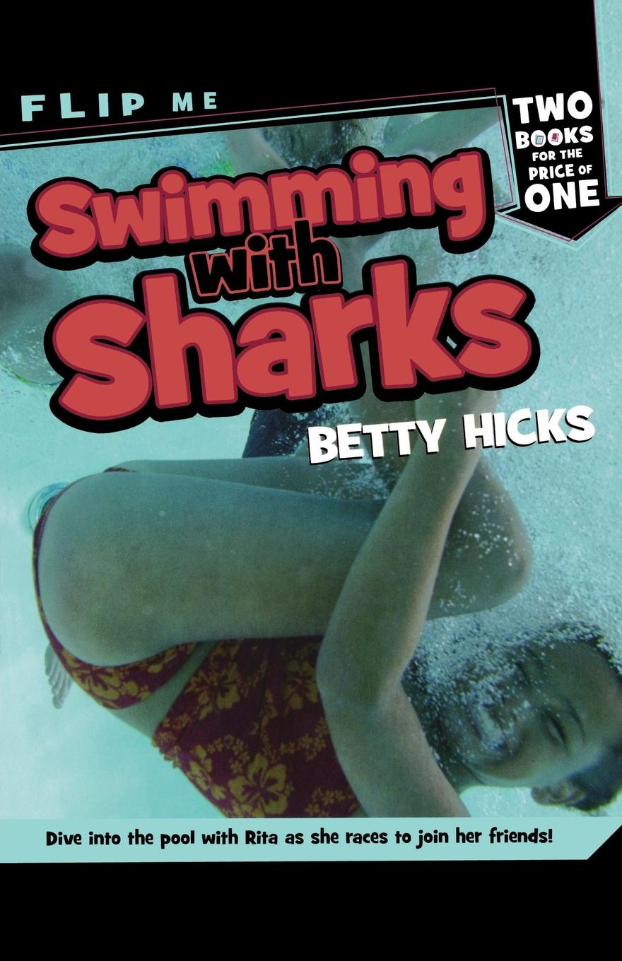 Betty Hicks Swimming with Sharks/Track Attack