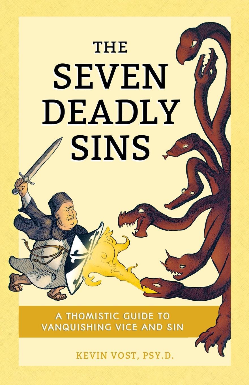 Kevin PhD Vost Seven Deadly Sins