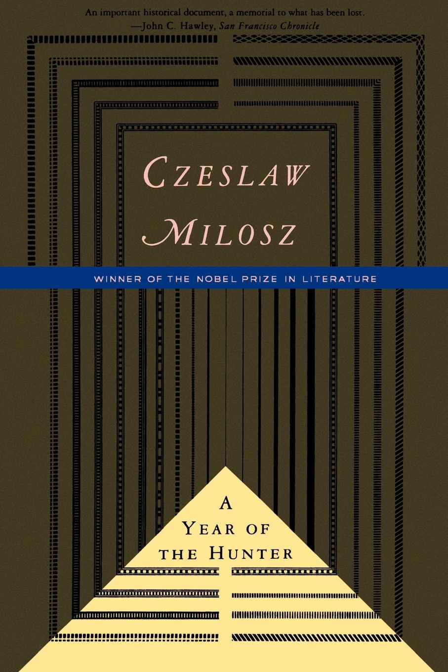 Czeslaw Milosz, Madeline G. Levine A Year of the Hunter a m hunter archibald macbride hunter exploring the new testament