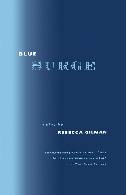 Rebecca Gilman Blue Surge недорго, оригинальная цена