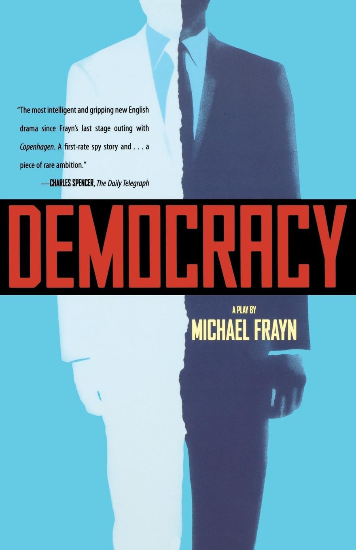 цена на Michael Frayn Democracy. A Play