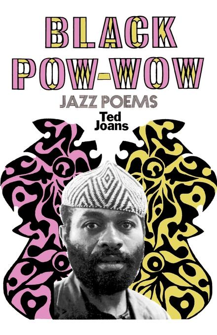 цена Ted Joans Black POW-Wow. Jazz Poems онлайн в 2017 году