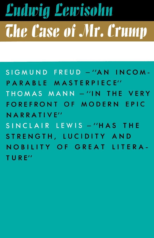 Ludwig Lewisohn The Case of Mr. Crump