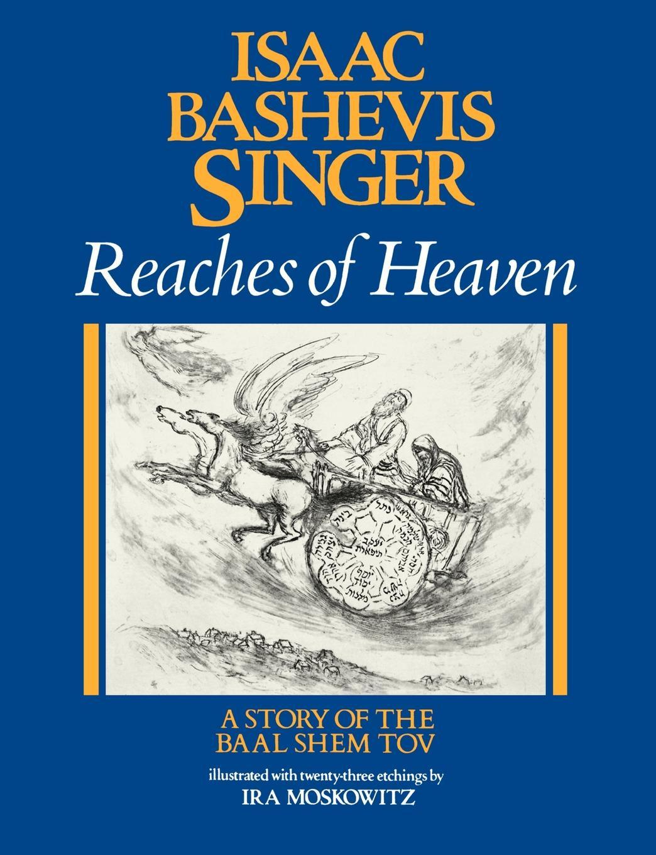 цены на Isaac Bashevis Singer Reaches of Heaven  в интернет-магазинах