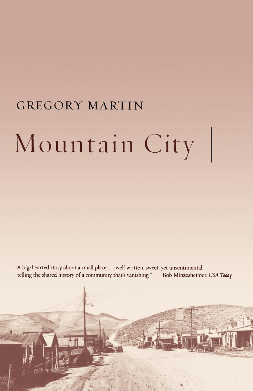 Gregory Martin Mountain City roberts gregory david mountain shadow