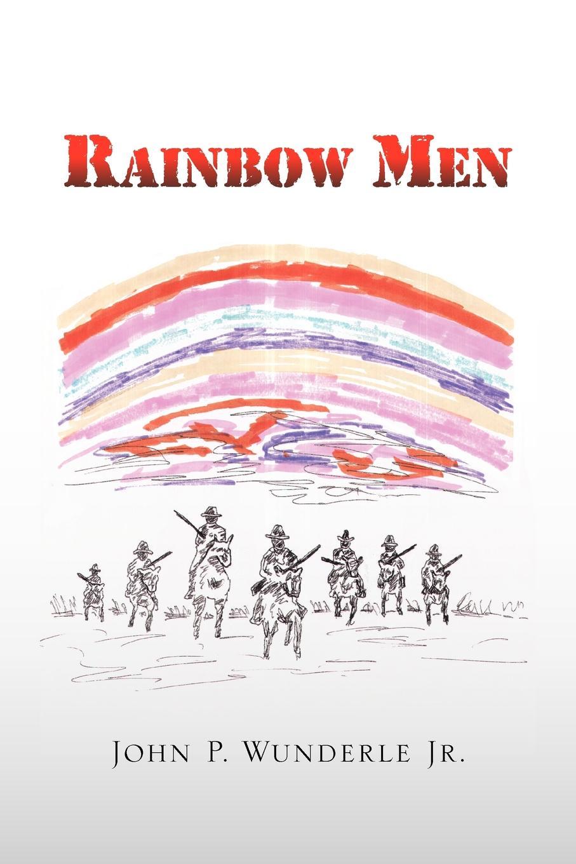 John P. Jr. Wunderle Rainbow Men