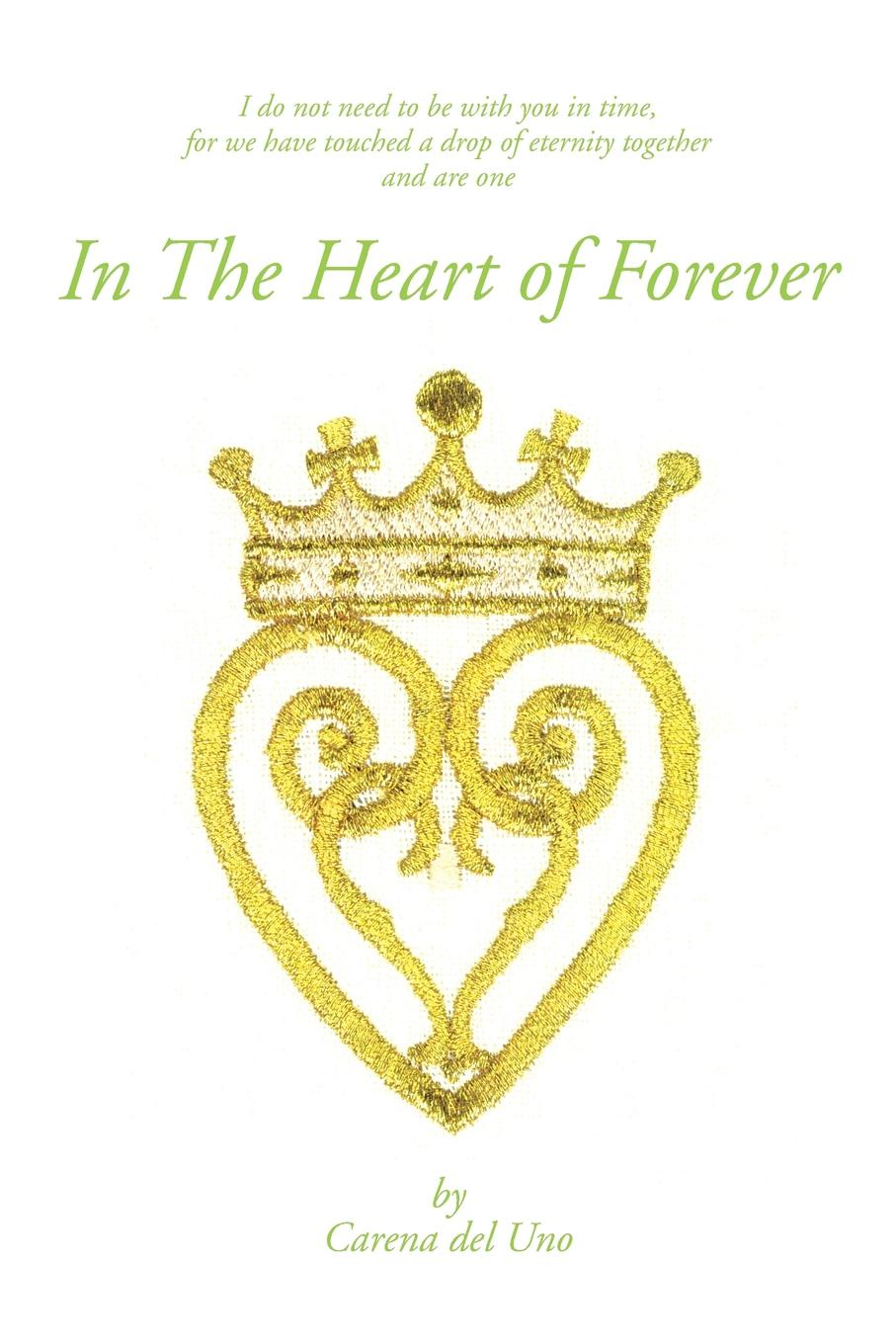 Carena Del Uno In the Heart of Forever the forever court