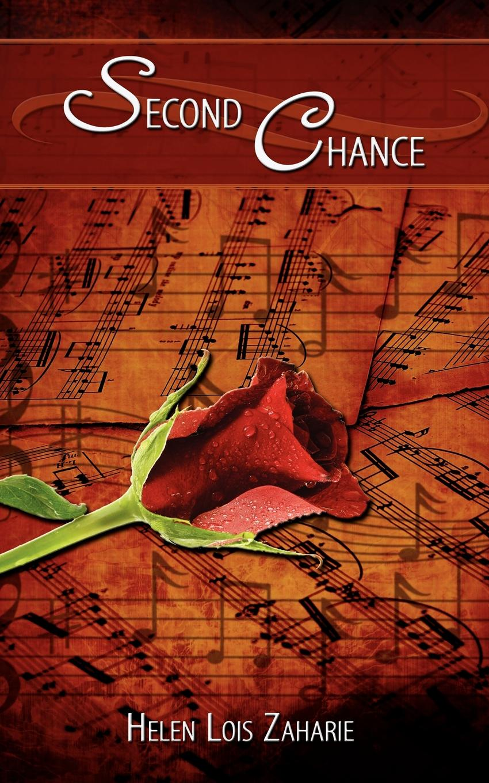Helen Lois Zaharie Second Chance no second chance