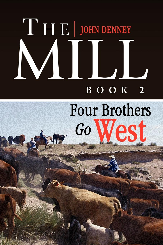 John Denney The Mill Book 2 john denney the mill book 1
