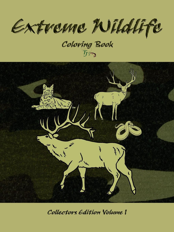Traci Jackson Extreme Wildlife. Coloring Book wildlife
