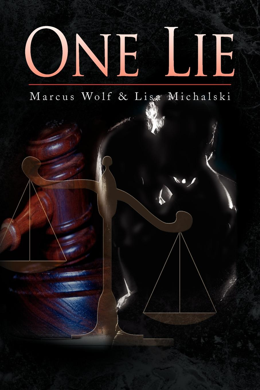 Wolf &. L Marcus Lisa Michalski, Michalski One Lie