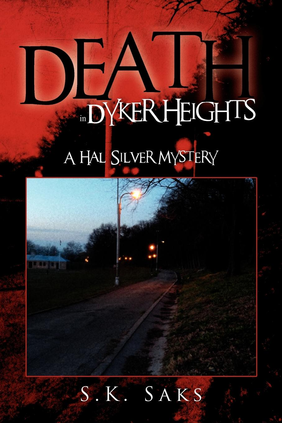 Stephan Saks Death in Dyker Heights. A Hal Silver Mystery цены