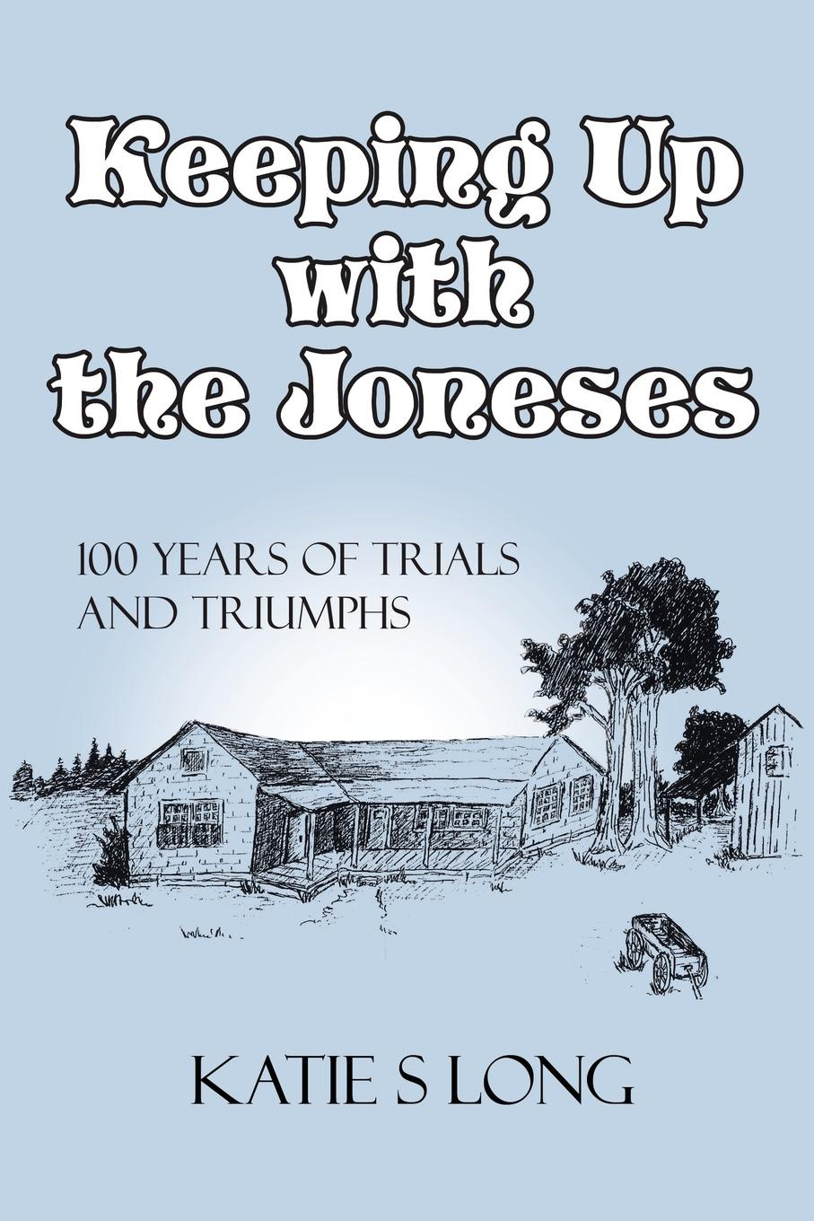 Katie Sue Long Keeping Up with the Joneses. 100 years of trials and triumphs triumphs of experience the men of the harvard grant study