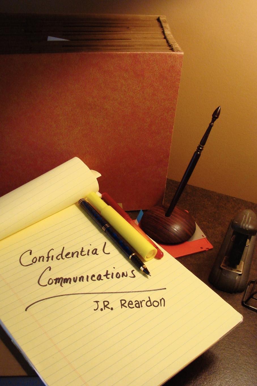 J. R. Reardon Confidential Communications debra regan marriage confidential