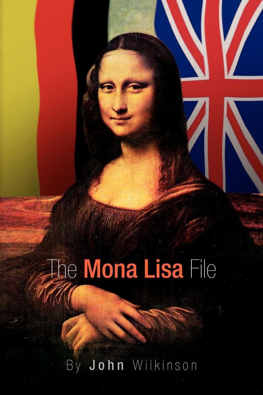 John Wilkinson The Mona Lisa File недорго, оригинальная цена