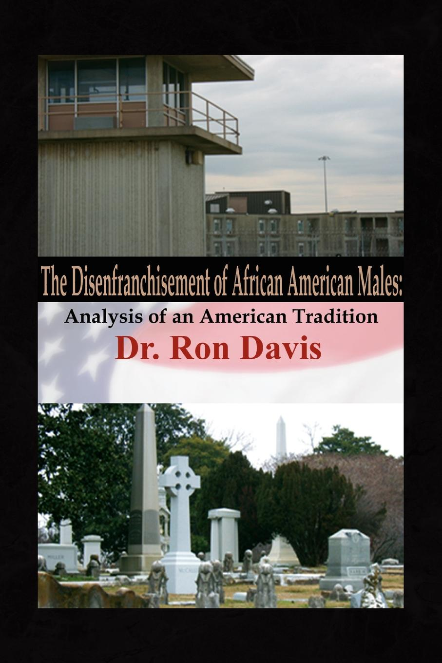 Dr. Ron Davis The Disenfranchisement of African American Males waksman dr ron bifurcation stenting