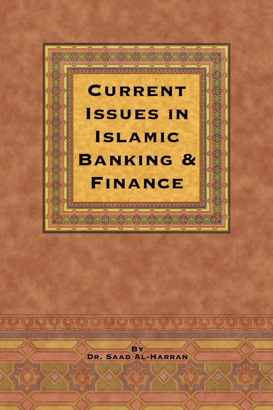 Saad Al-Harran, Saad Current Issues in Islamic Banking & Finance banking reforms and agricultural finance in india