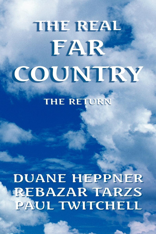 Duane Heppner, Rebazar Tarzs, Heppner &. Tarzs The Real Far Country