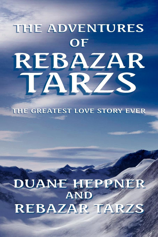 Duane Heppner, Rebazar Tarzs, Heppner &. Tarzs The Adventures of