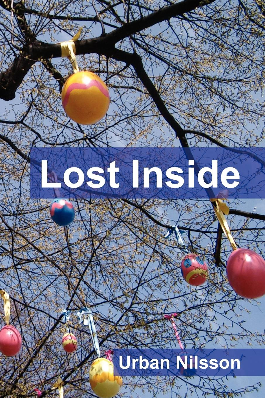 Urban Nilsson Lost Inside бирджит нильссон birgit nilsson la nilsson 79 cd 2 dvd
