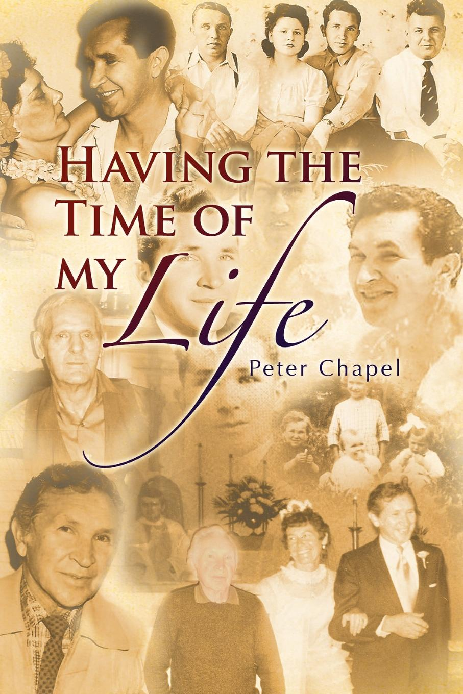 Peter Chapel Having the Time of my Life путешествие времени voyage of time life
