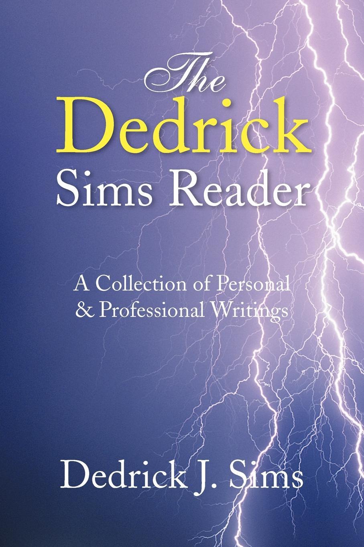 Dedrick J. Sims The Reader